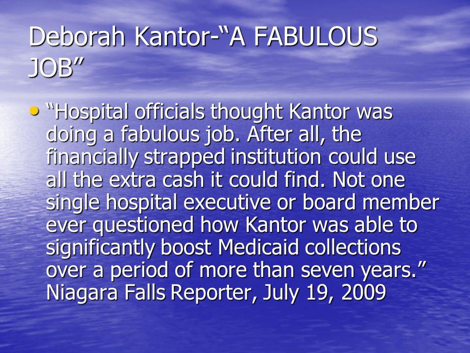 Deborah Kantor- A FABULOUS JOB