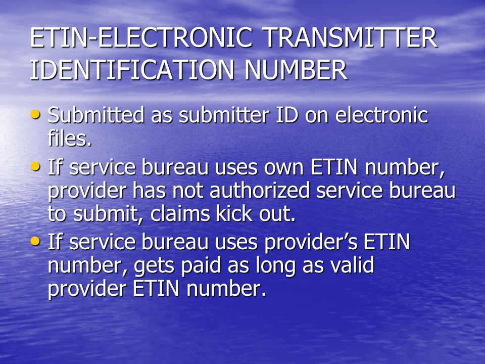 ETIN-ELECTRONIC TRANSMITTER IDENTIFICATION NUMBER