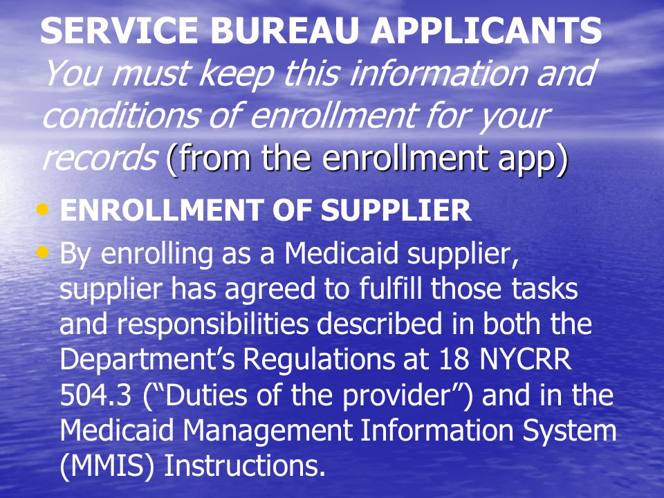 SERVICE BUREAU APPLICANTS You must keep this information and conditions of enrollment for your records (from the enrollment app)
