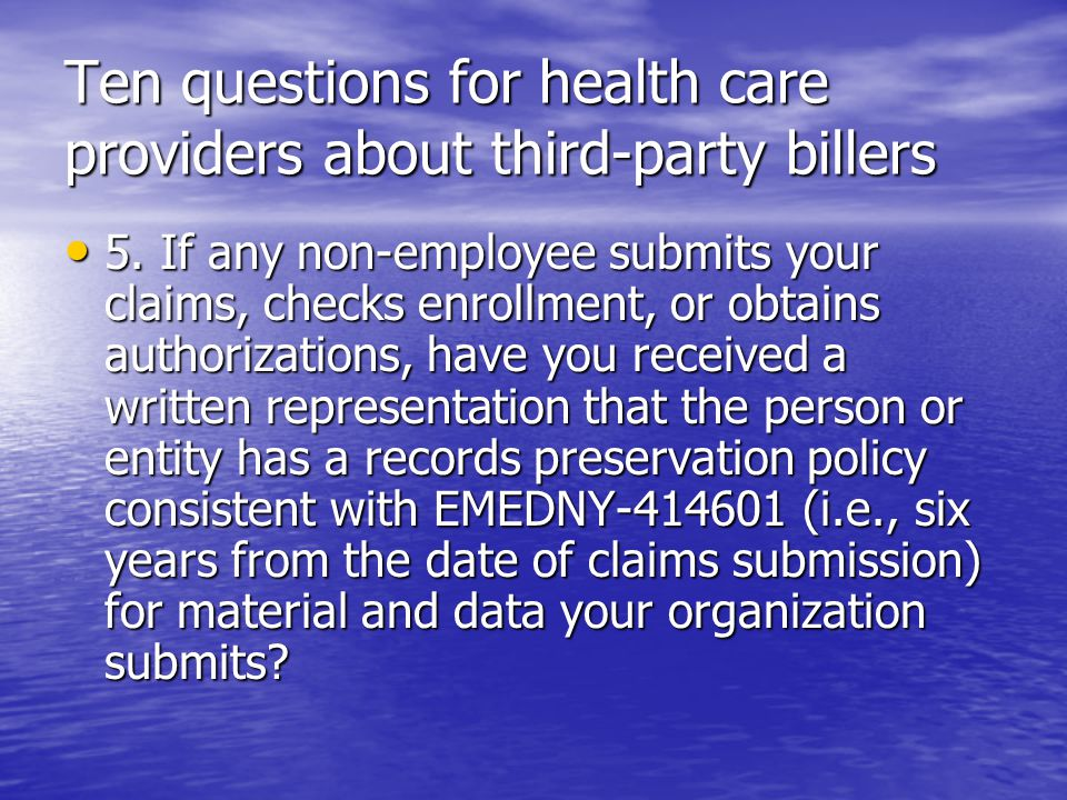 Ten questions for health care providers about third-party billers