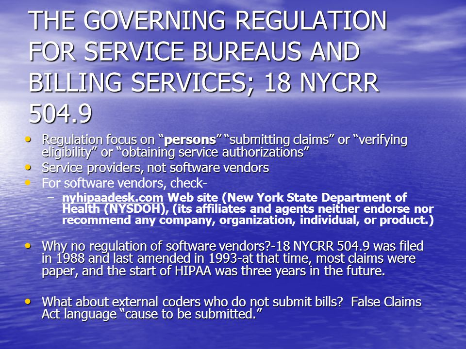 THE GOVERNING REGULATION FOR SERVICE BUREAUS AND BILLING SERVICES; 18 NYCRR 504.9