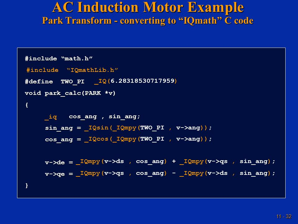AC Induction Motor Example Park Transform - converting to IQmath C code