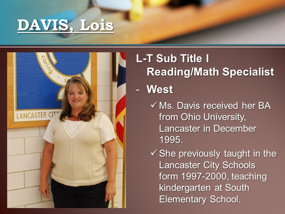 DAVIS, Lois L-T Sub Title I Reading/Math Specialist West