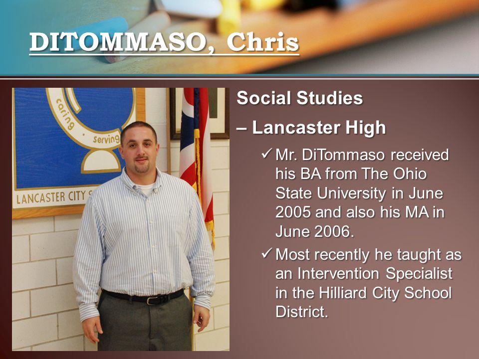 DITOMMASO, Chris Social Studies – Lancaster High