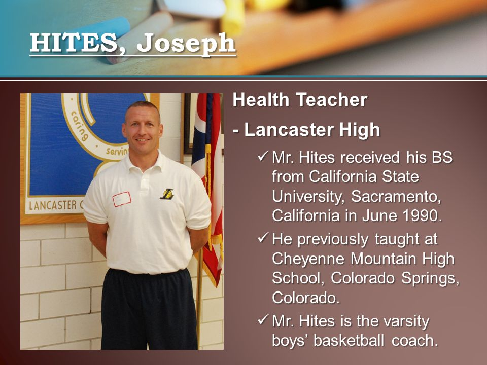HITES, Joseph Health Teacher - Lancaster High