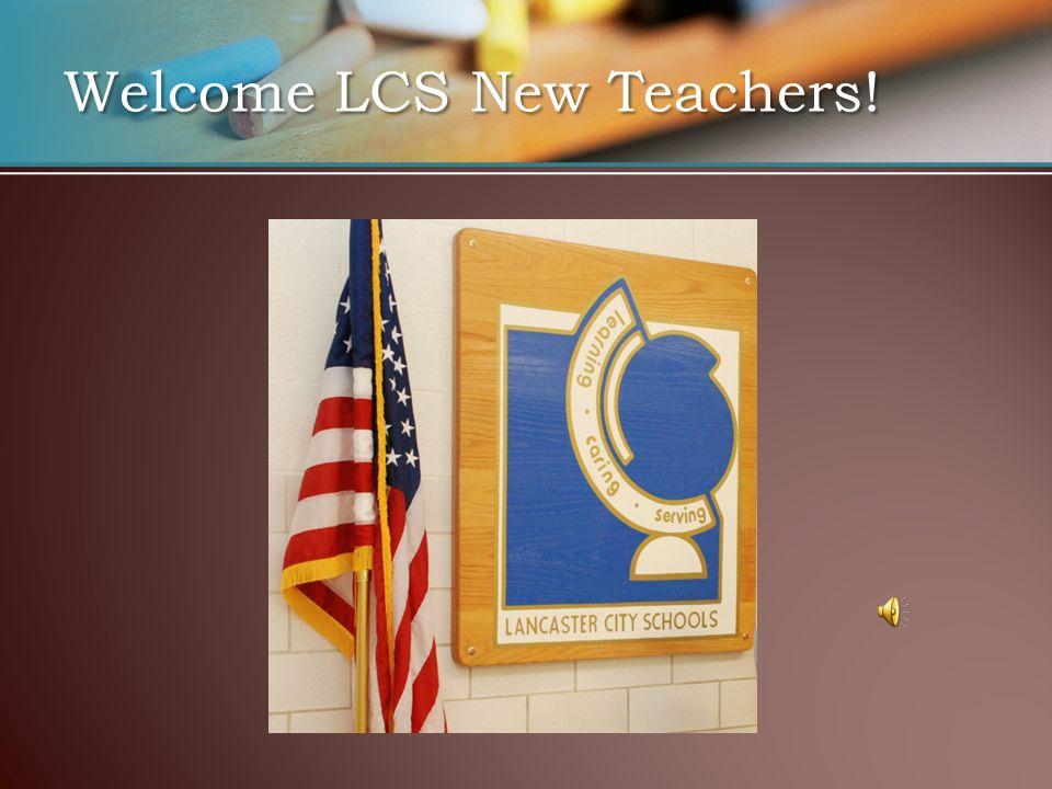 Welcome LCS New Teachers!