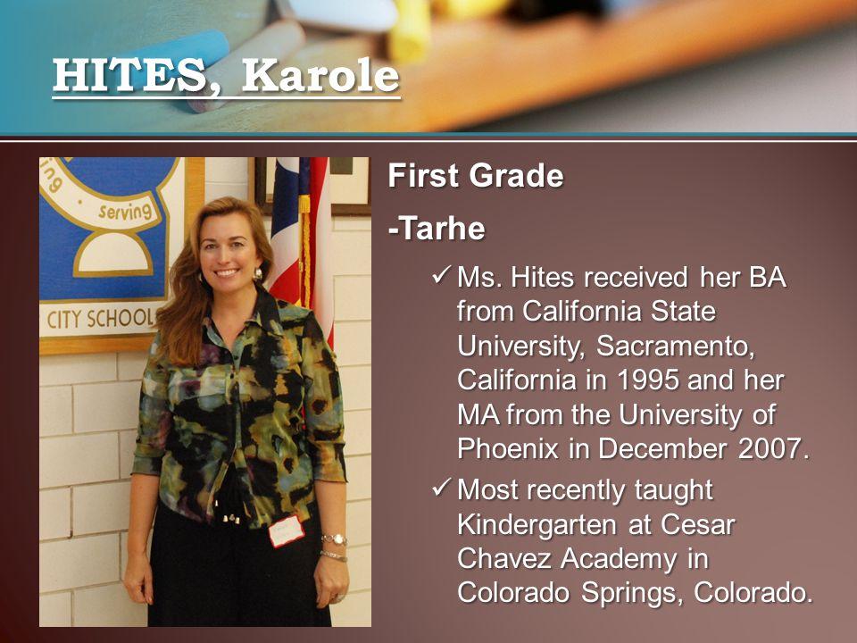 HITES, Karole First Grade -Tarhe