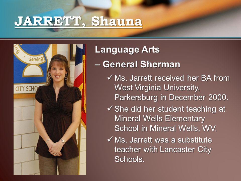 JARRETT, Shauna Language Arts – General Sherman