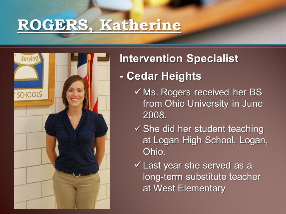 ROGERS, Katherine Intervention Specialist - Cedar Heights