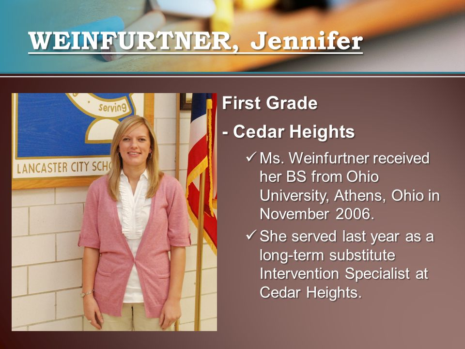 WEINFURTNER, Jennifer First Grade - Cedar Heights