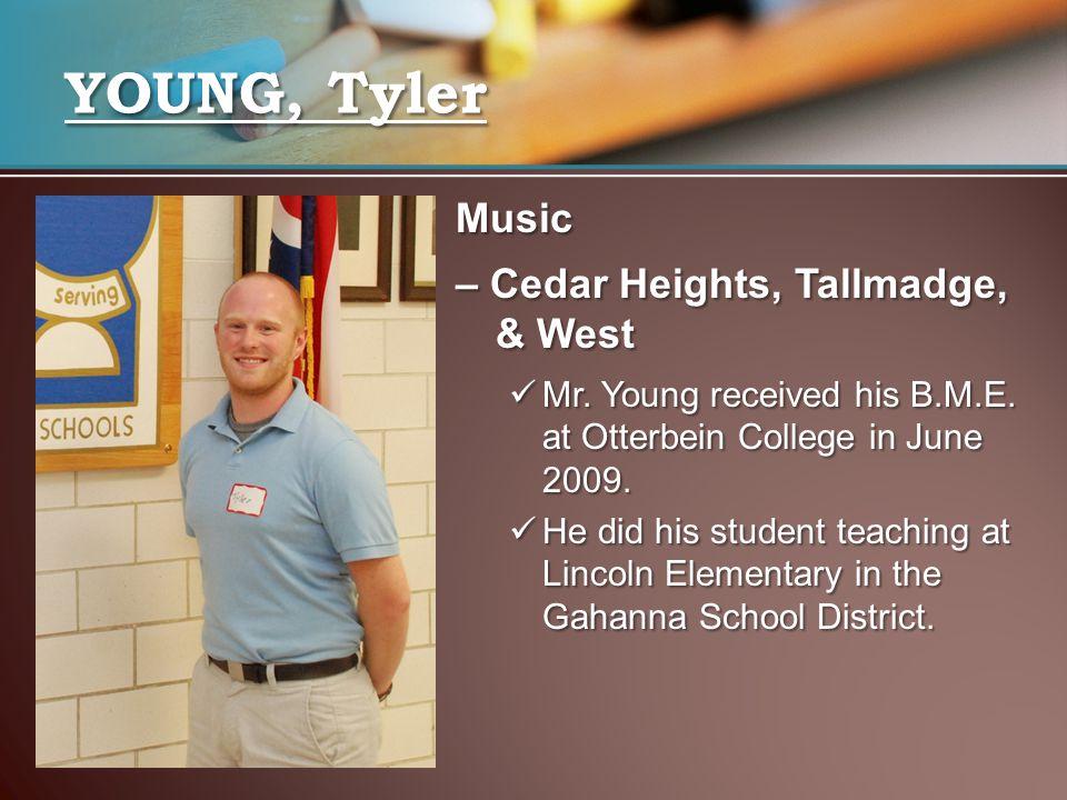 YOUNG, Tyler Music – Cedar Heights, Tallmadge, & West