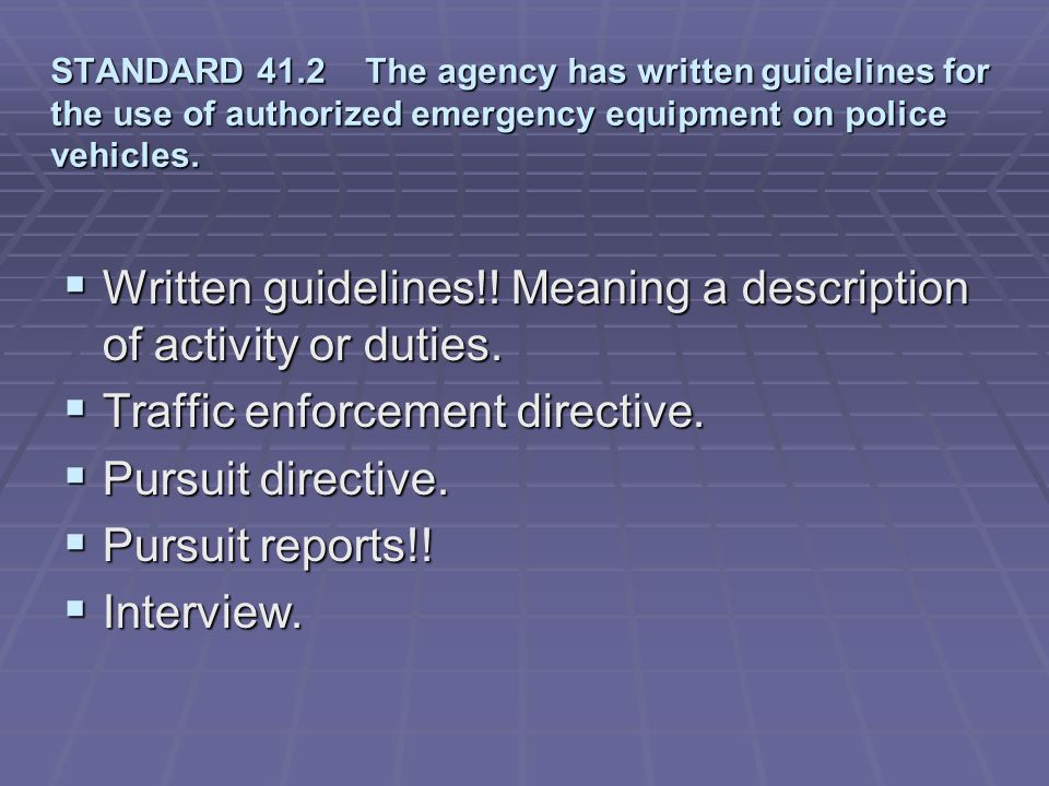 Written guidelines!! Meaning a description of activity or duties.