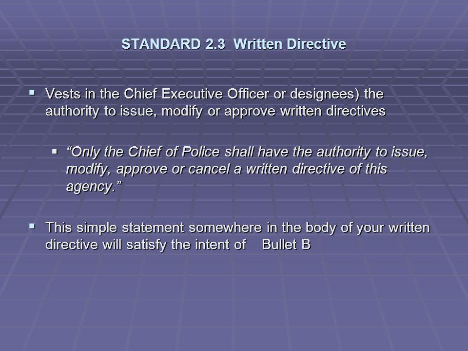 STANDARD 2.3 Written Directive
