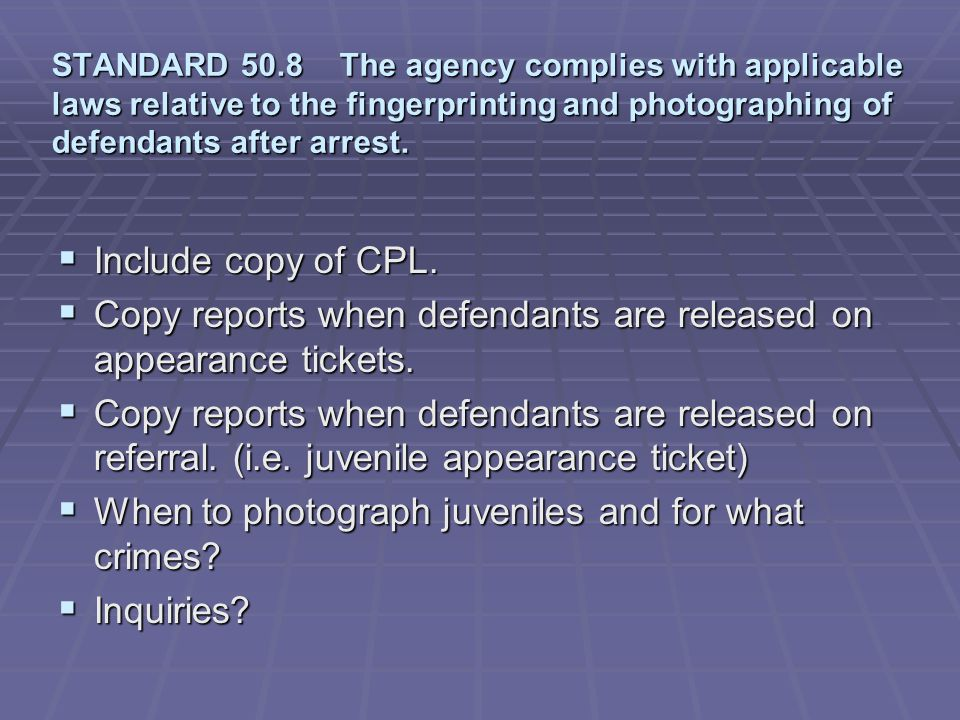 Copy reports when defendants are released on appearance tickets.