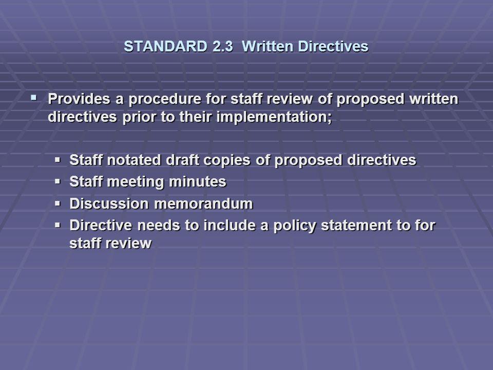 STANDARD 2.3 Written Directives
