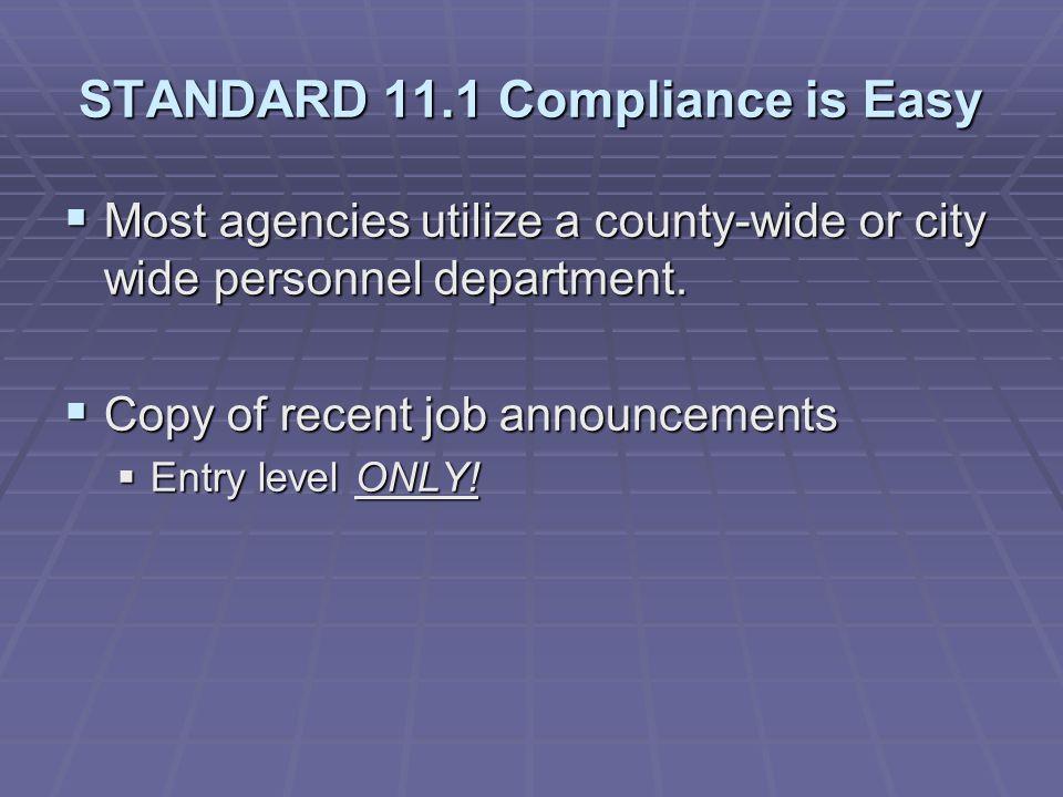 STANDARD 11.1 Compliance is Easy