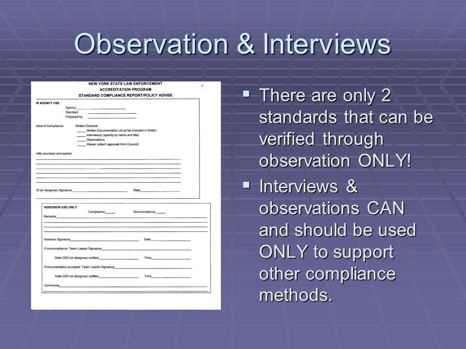 Observation & Interviews