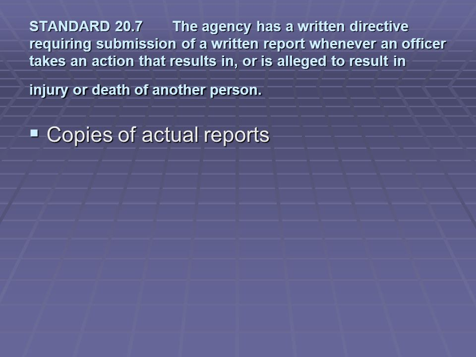 Copies of actual reports