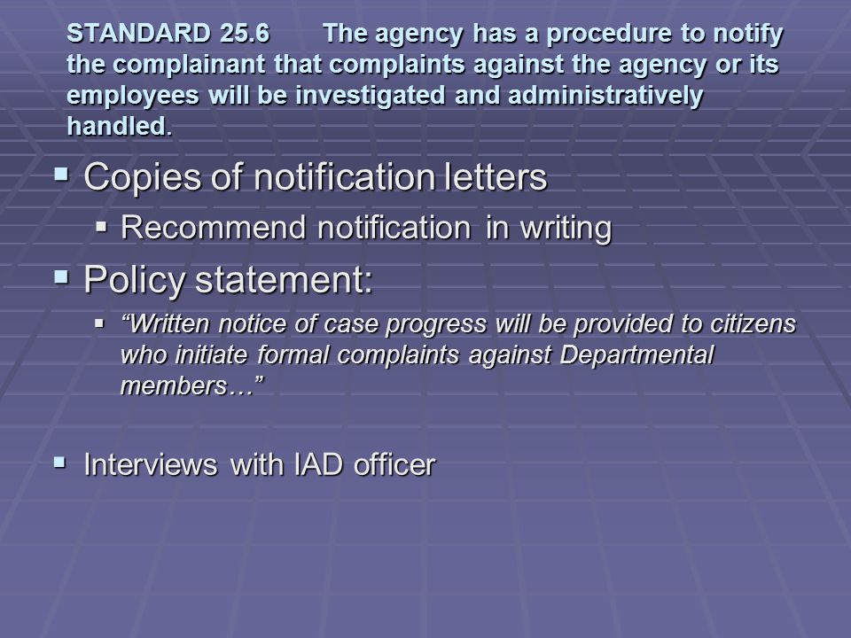 Copies of notification letters Policy statement: