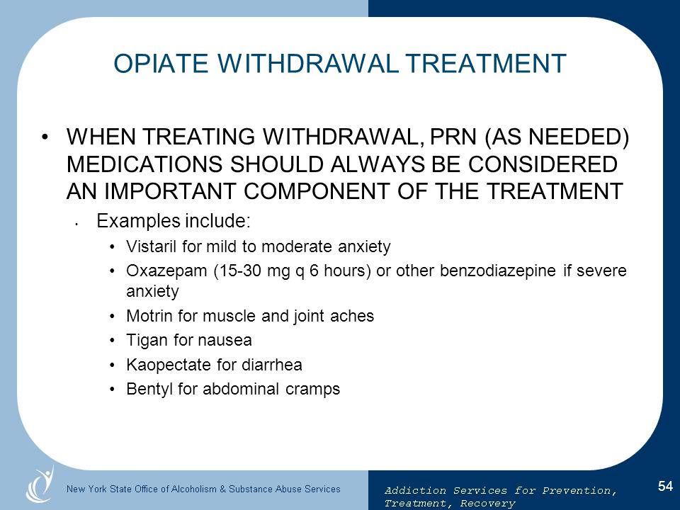 OPIATE WITHDRAWAL TREATMENT
