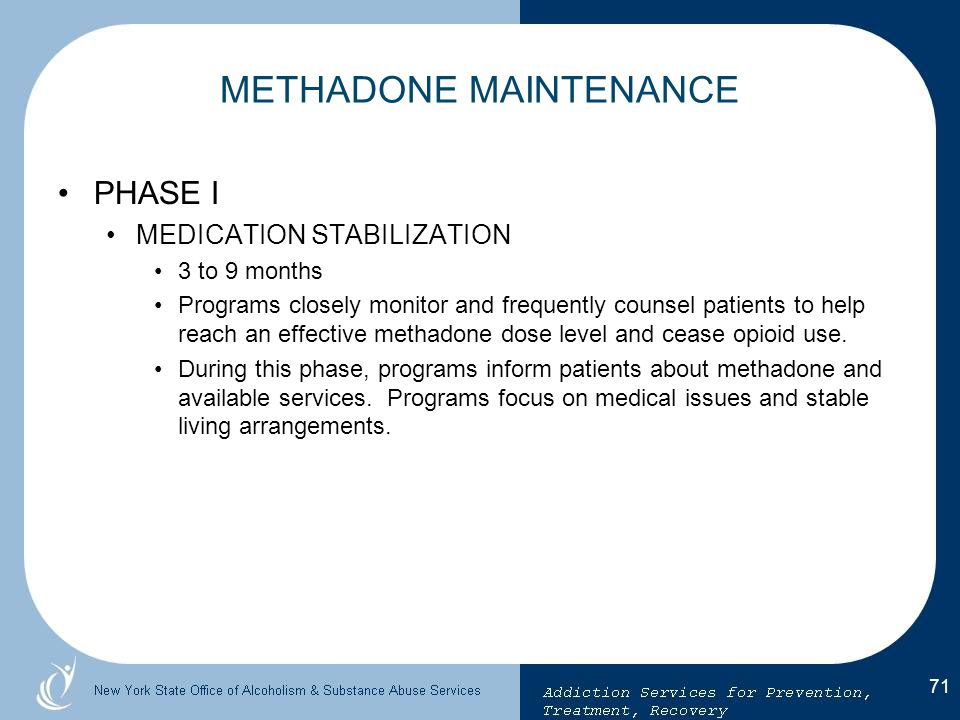 METHADONE MAINTENANCE