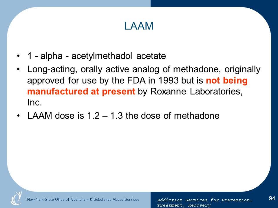 LAAM 1 - alpha - acetylmethadol acetate