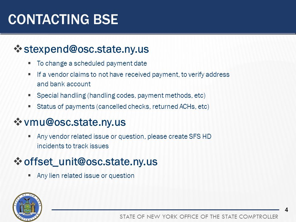 Contacting BSE stexpend@osc.state.ny.us vmu@osc.state.ny.us