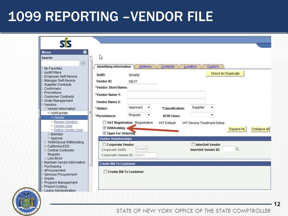 1099 Reporting –Vendor File