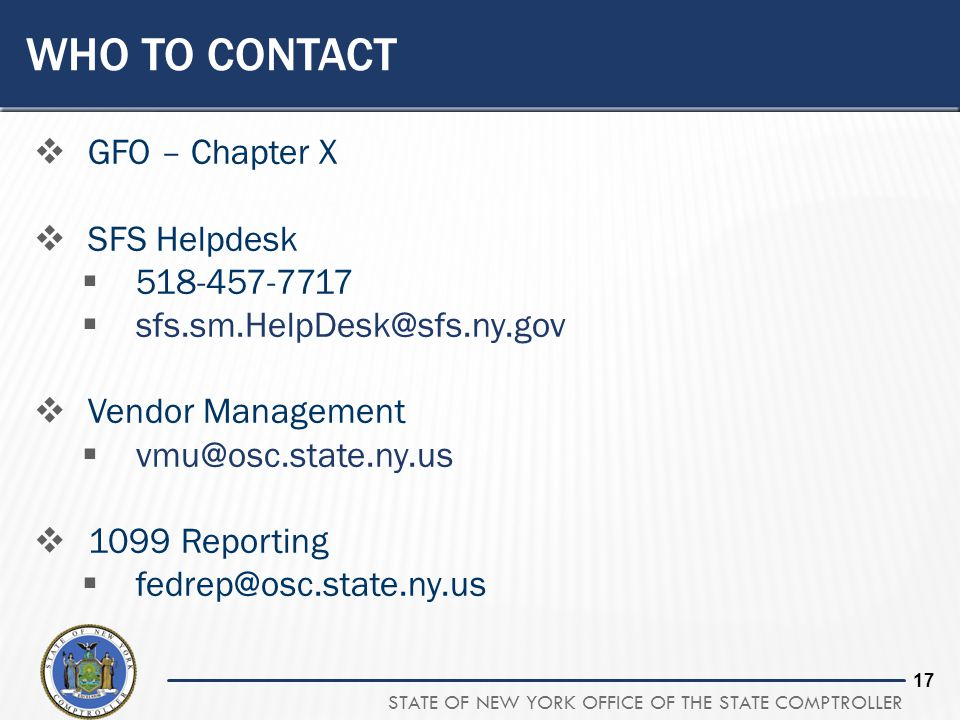 Who to contact GFO – Chapter X SFS Helpdesk 518-457-7717