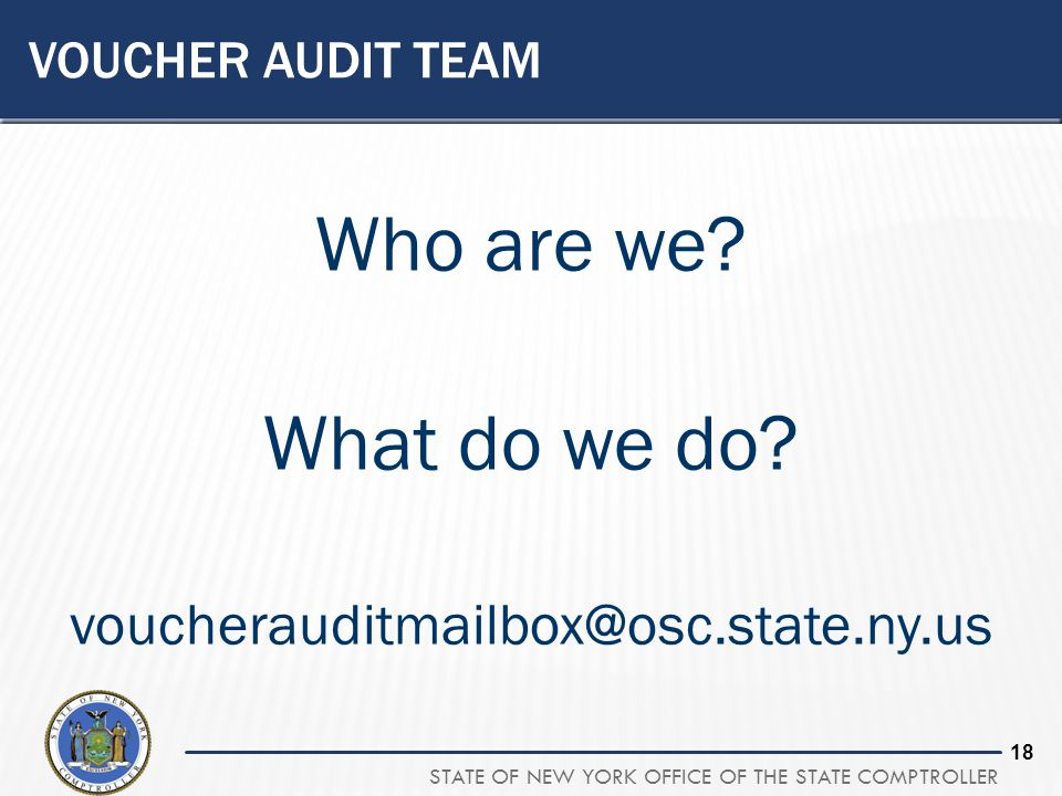 Who are we What do we do voucherauditmailbox@osc.state.ny.us