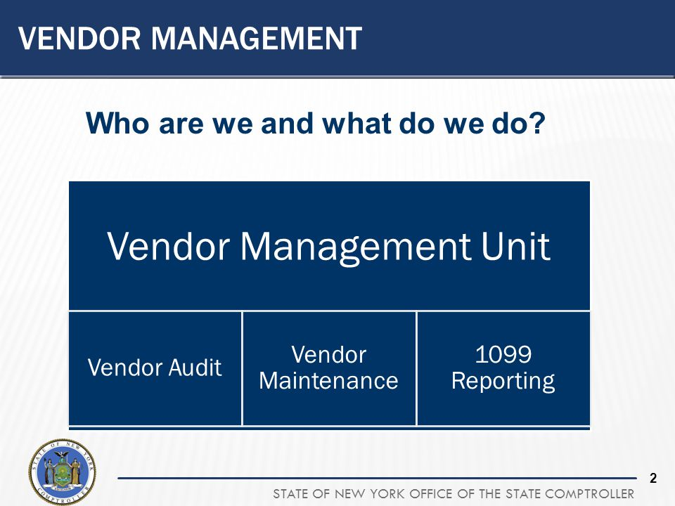 Vendor Management Who are we and what do we do