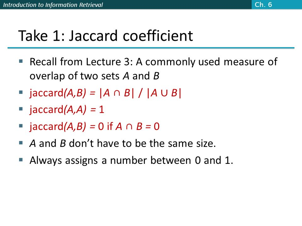 Take 1: Jaccard coefficient