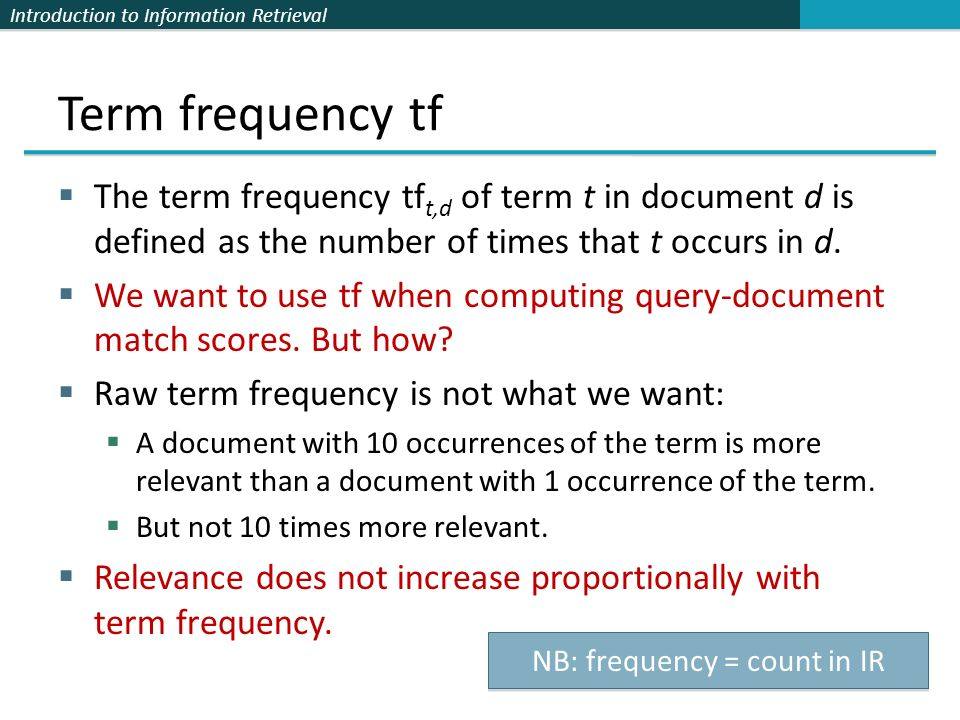 NB: frequency = count in IR