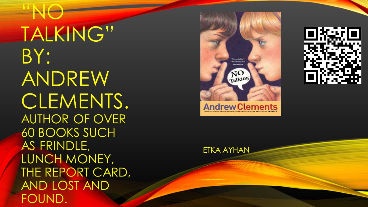 No Talking By: Andrew CLEMENTS