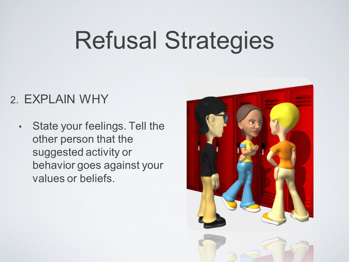 Refusal Strategies EXPLAIN WHY