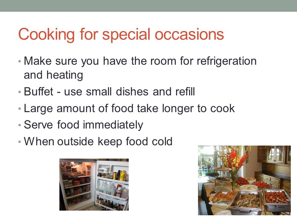 Cooking for special occasions