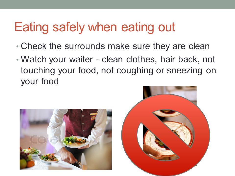 Eating safely when eating out