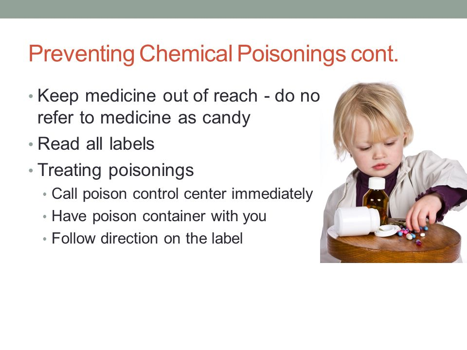 Preventing Chemical Poisonings cont.
