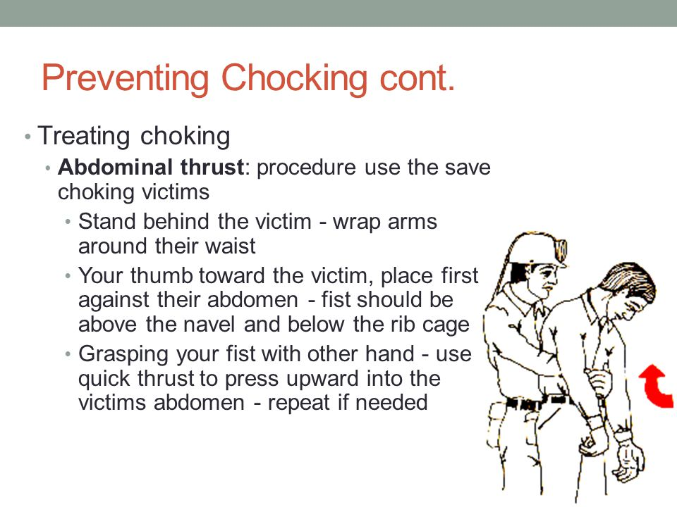 Preventing Chocking cont.