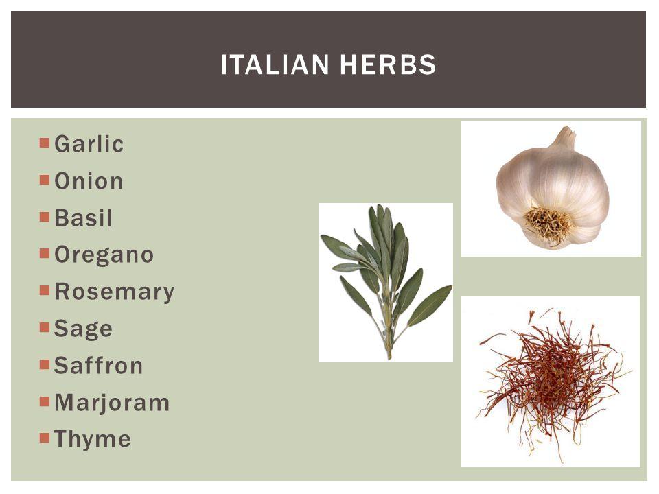 Italian Herbs Garlic Onion Basil Oregano Rosemary Sage Saffron