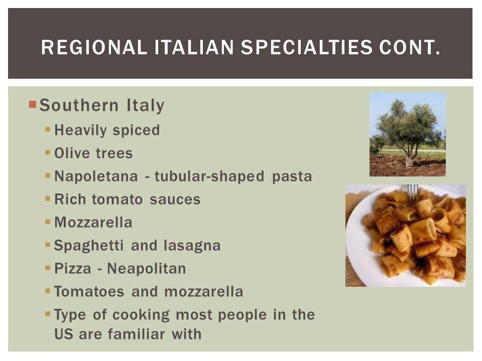 Regional Italian Specialties cont.