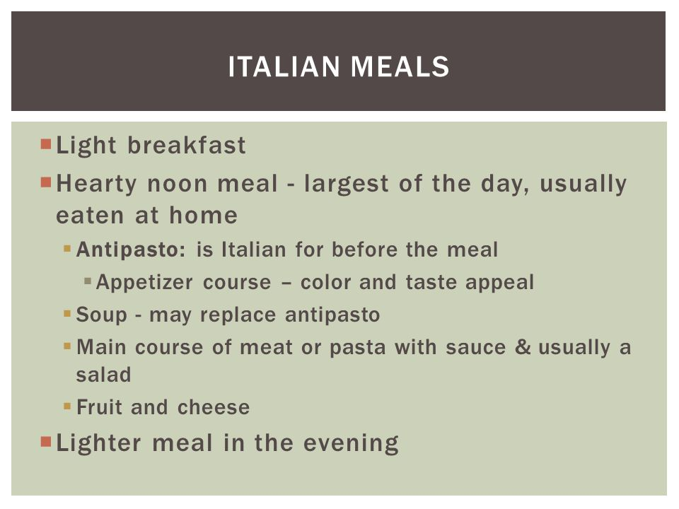 Italian meals Light breakfast
