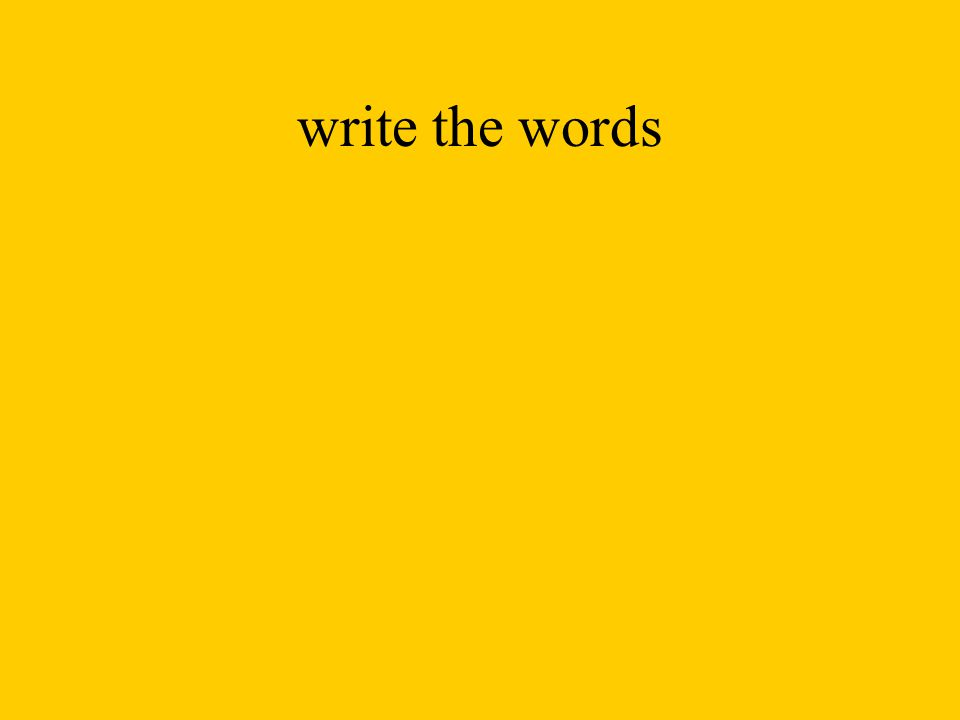 write the words