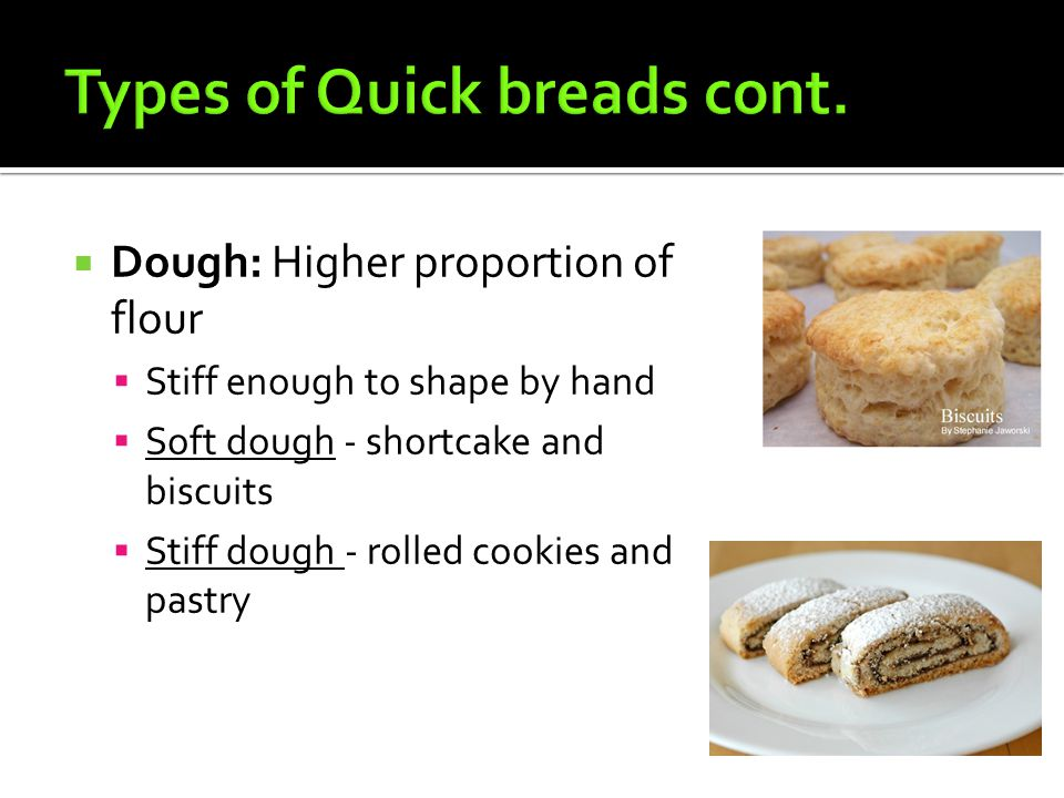 Types of Quick breads cont.