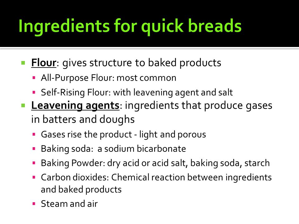 Ingredients for quick breads