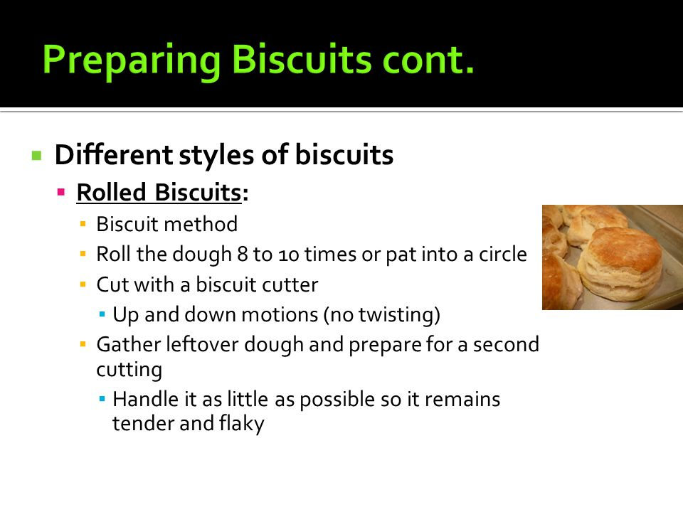 Preparing Biscuits cont.
