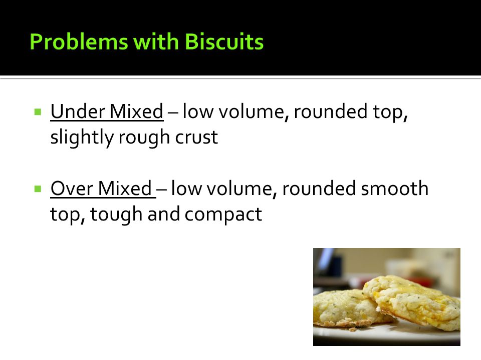 Problems with Biscuits