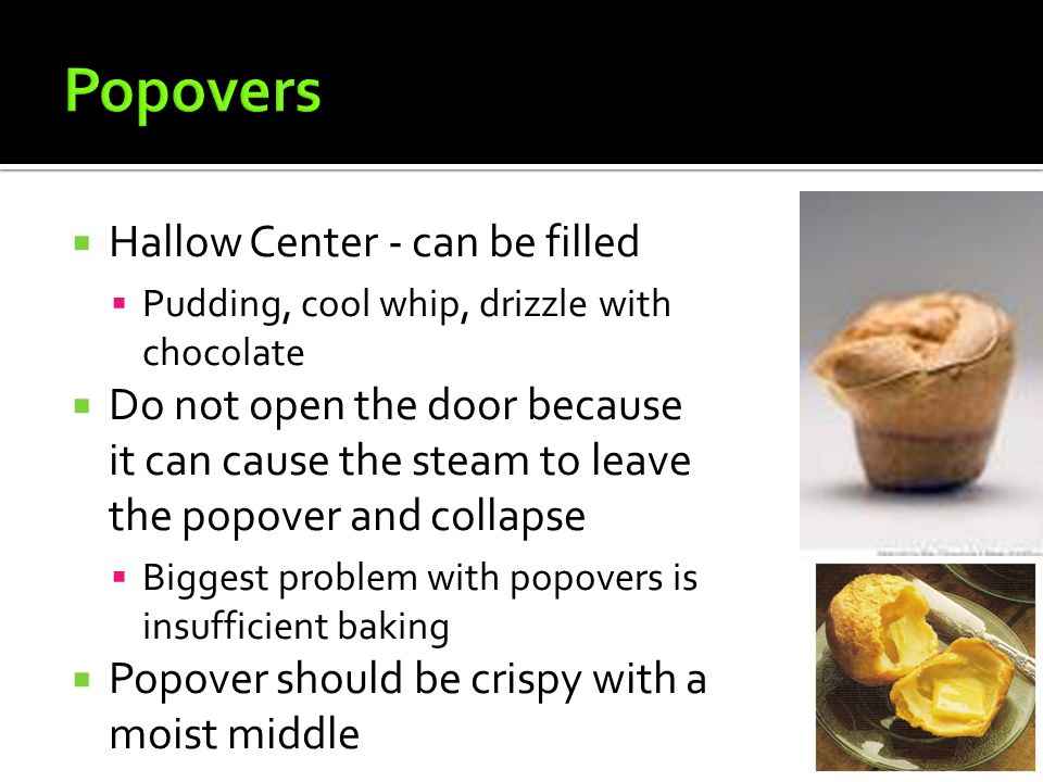 Popovers Hallow Center - can be filled