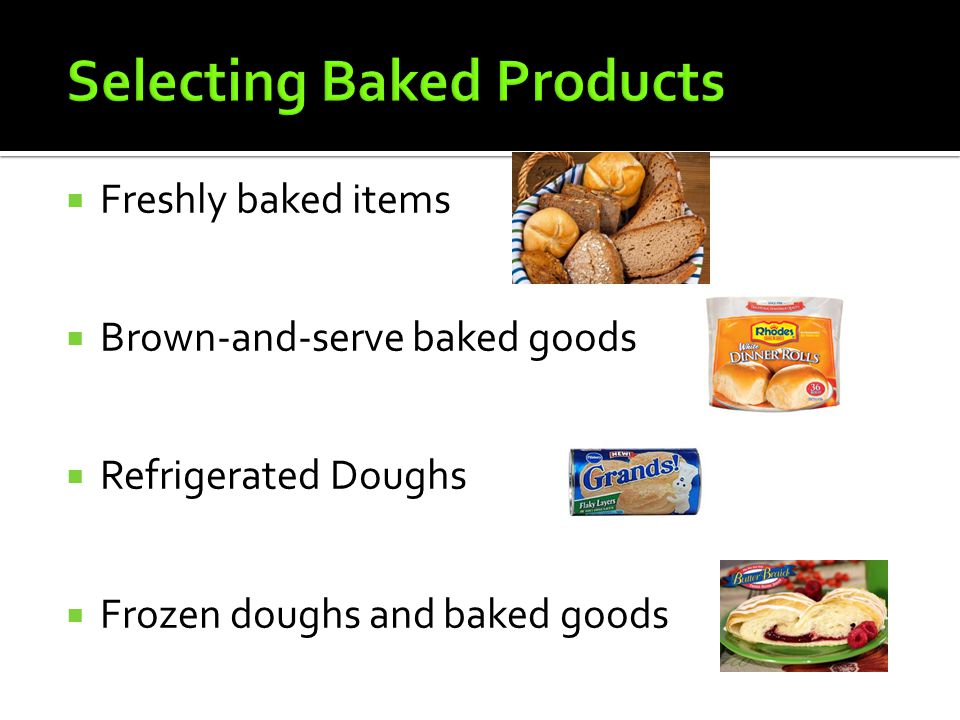 Selecting Baked Products