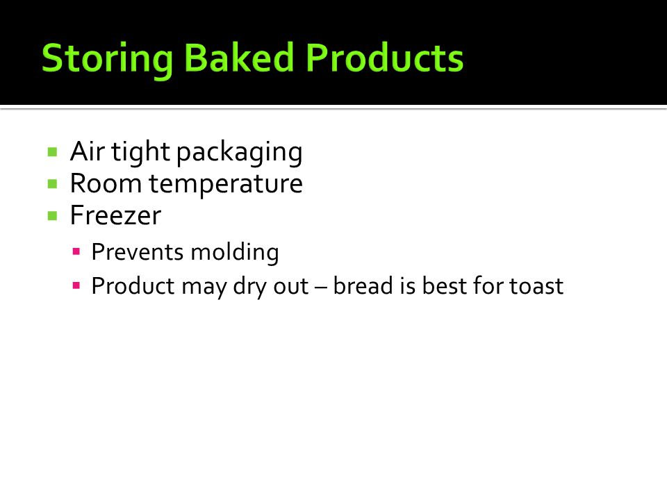 Storing Baked Products